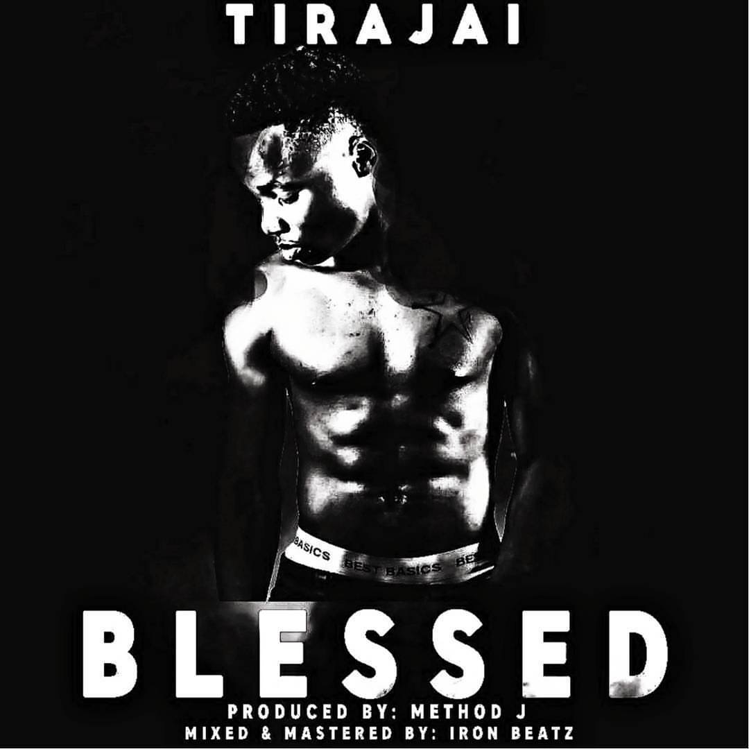 """NEW SONG ALERT: """"BLESSED"""" BY TIRAJAI IS OUT NOW! - The HotJem"""